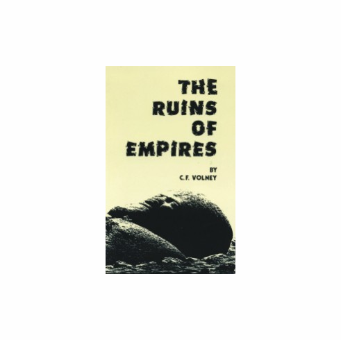 The Ruins of Empires - C. F. Volney