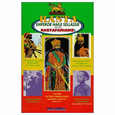 Rasta: : Emperor Haile Sellassie and the Rastafarians