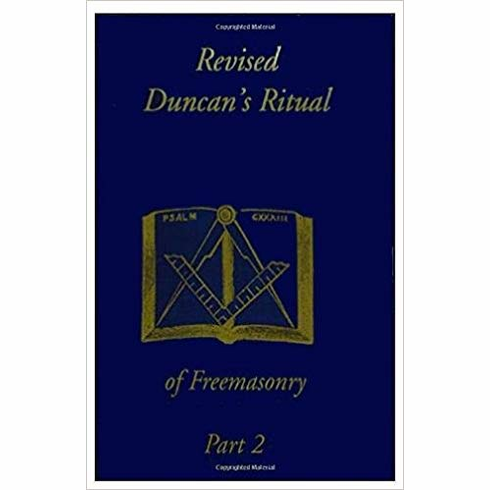 Revised Duncan's Ritual Of Freemasonry Part 2