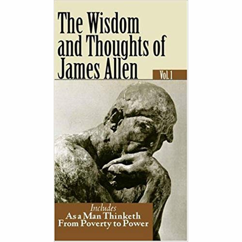 THE WISDOM AND THOUGHTS OF JAMES ALLEN