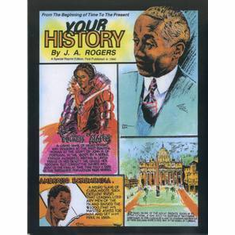 Your History: From the Beginning of Time to the Present - J. A. Rogers