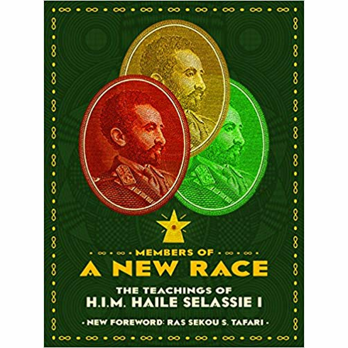Members Of A New Race: The Teachings Of H.I.M. Haile Sellassie 1