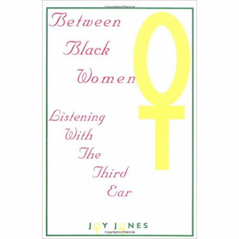 Between Black Women: Listening with the Third Ear