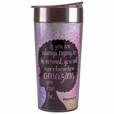 TC13 Amazing Quote (Maya Angelou) Travel Cup
