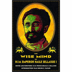 The Wise Mind of Emperor Haile Sellassie