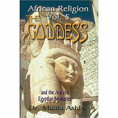 African Religion Vol. 5, The Ancient Egyptian Mysteries