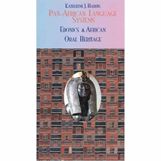 Pan-African Language Systems: Ebonics & African Oral Heritage