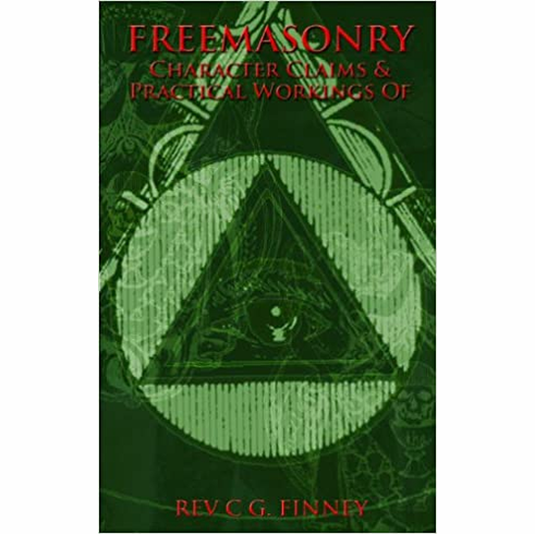 Freemasonry: Character Claims & Practical Workings of