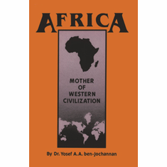 Africa: Mother of Western Civilization (African-American Heritage Series) Paperback