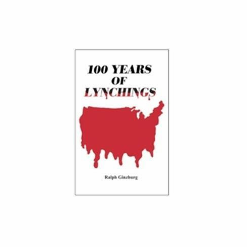 100 Years of Lynchings Paperback