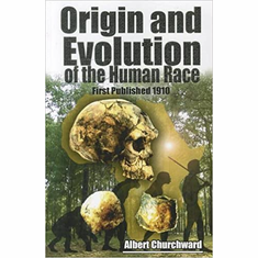 The Origin and Evolution of the Human Race