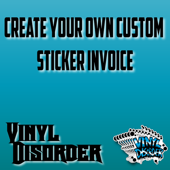 Create your own Custom Sticker Invoice