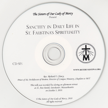 Sanctity in Daily Life in the Spirituality of St. Faustina