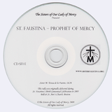 St. Faustina-Prophet of Mercy