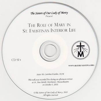 The Role of Mary in St. Faustina's Interior Life