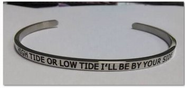 HIGH TIDE OR LOW TIDE I'LL BE BY YOUR SIDE