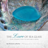 The Lure of Sea Glass, Our Connection to Nature's Gems