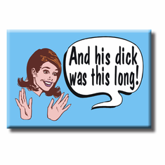 Magnet (Fridge) - And His Dick�