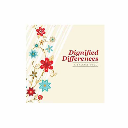 Dignified Differences: A Special Soul