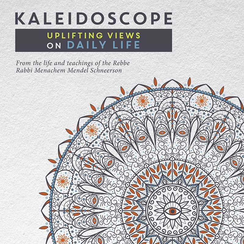 Kaleidoscope: Uplifting Views on Daily Life