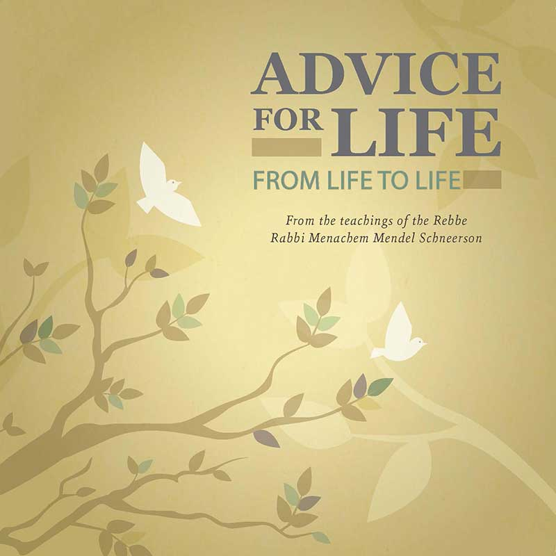 Advice for Life: From Life to Life
