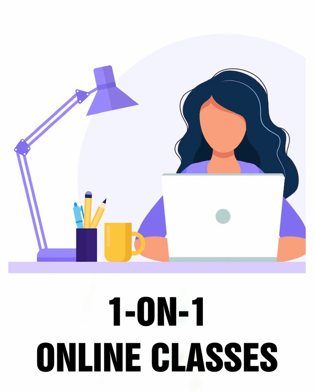 1-On-1 Online Classes  | Click Here