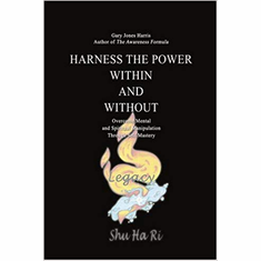 HARNESS THE POWER WITHIN AND WITHOUT