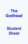 Student Sheet - The Godhead 2-Day Bible Study<br>by Larry T. Smith