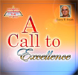 A Call To Excellence - 8 Audio CD's - By Larry T. Smith