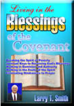 Living In The Blessings Of The Covenant<BR>By Larry T. Smith<BR><U>Full Set Audio CD's</u>