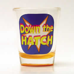 Down the Hatch