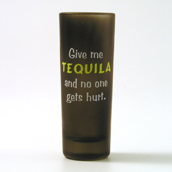 Give me tequila…