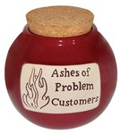 """Ashes of Problem Customers"" Change Jar"