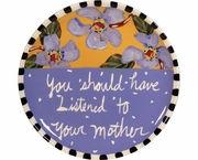 Words of Wisdom/Mother - Unrimmed Salad Plate