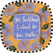 Words of Wisdom/Mother - Small Square Platter