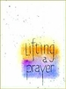 Lifting A Prayer Comfort Greeting Card