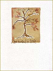 Be rooted in LOVE... Sympathy Greeting Card