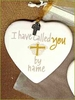 I Have Called you by Name Ornament