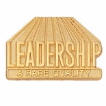 LEADERSHIP A RARE QUALITY PIN