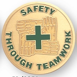 SAFETY THROUGH TEAMWORK, 2 INCH ETCHED ENAMELED