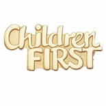 CHILDREN FIRST PIN