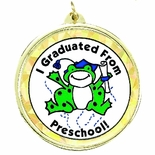 I GRADUATED FROM PRESCHOOL MYLAR MEDAL