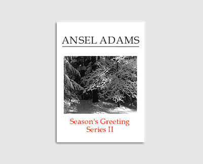 "ANSEL ADAMS ""SEASON'S GREETINGS"" - SERIES II"