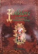 Folklore & Legends of Trinidad & Tobago