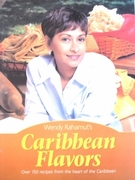 Caribbean Flavors by Wendy Rahamut