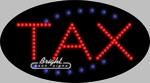 Tax LED Sign