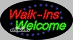 Walk-Ins Welcome LED Sign