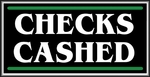 Checks Cashed Lightbox Sign