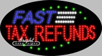 Fast Tax Refunds LED Sign