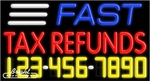 Fast Tax Refunds Neon w/Phone #